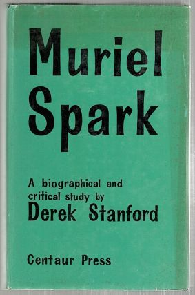 Muriel Spark; A Biographical and Critical Study. Derek Stanford.