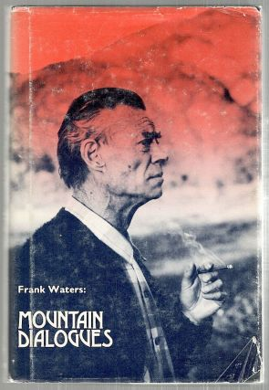 Mountain Dialogues. Frank Waters.