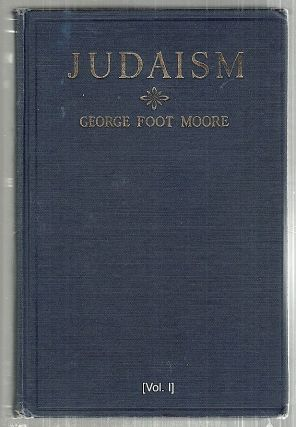 Judaism. George Foot Moore