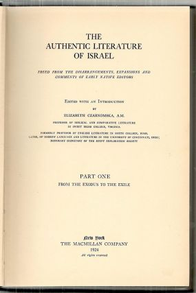 Authentic Literature of Israel; Freed from the Disarrangements, Expansions and Comments of Early Native Editors
