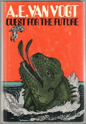 Quest for the Future. A. E. Van Vogt