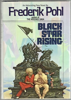Black Star Rising. Frederik Pohl