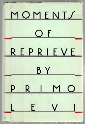 Moments of Reprieve. Primo Levi.