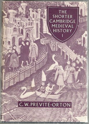 Shorter Cambridge History. C. W. Previté-Orton