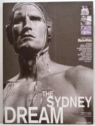 Sydney Dream; A Special Issue of Black+White. Karen-Jane Eyre.