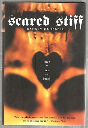Scared Stiff; Tales of Sex and Death. Ramsey Campbell