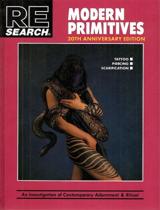 Modern Primitives; Tattoo, Piercing, Scarification. V. Vale, introduction