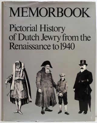 Memorbook; History of Dutch Jewry from the Renaissance to 1940. Mozes Heiman Gans