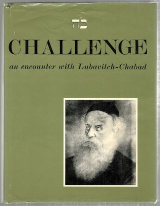 Challange; An Encounter with Lubavitch-Chabad. Lubavitch Foundation