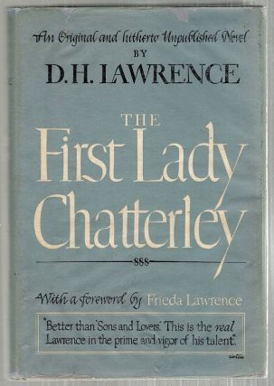 First Lady Chatterley. D. H. Lawrence.