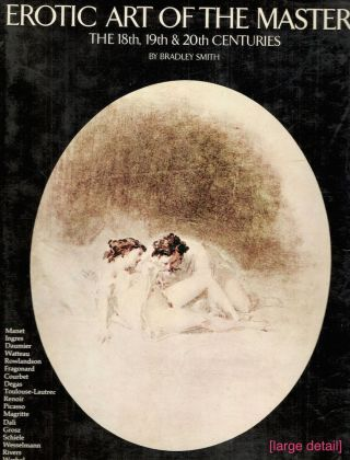 Erotic Art of the Masters; The 18th, 19th & 20th Centuries. Bradley Smith