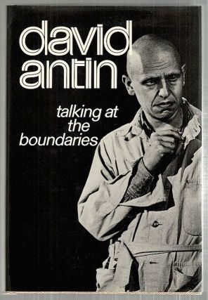 Talking at the Boundaries. David Antin