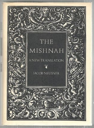 Mishnah; A New translation. Jacob Neusner.