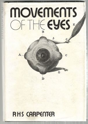 Movements of the Eyes. R. H. S. Carpenter.