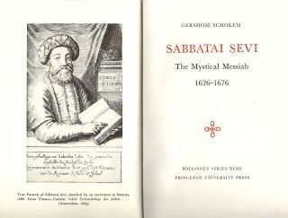 Sabbatai Sevi; The Mystical Messiah; 1626-1676