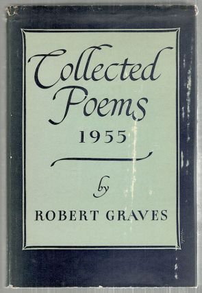 Collected Poems; 1955. Robert Graves.