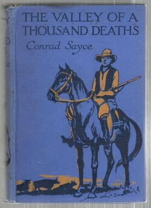 Valley of a Thousand Deaths. Conrad Sayce