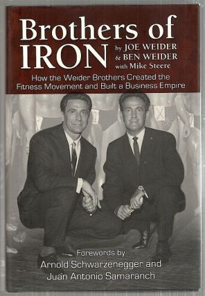 Brothers of Iron. Joe Weider, Ben Weider.