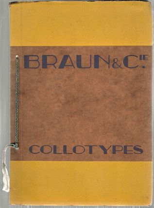Collotypes; Old Masters and Masters of the XIXth Century. Braun, Co.