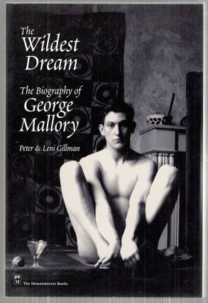 Wildest Dream; The Biography of George Mallory