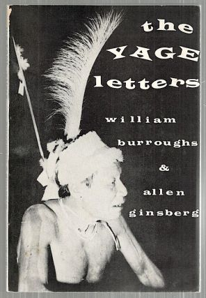 Yage Letters. William Burroughs, Allen Ginsberg.