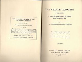 Village Labourer; 1760-1832; A Study in the Government of England Before the Reform Bill