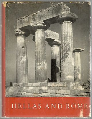 Hellas and Rome; The Classical World in Pictures. W. Zschietzschmann