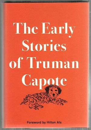 Early Stories of Truman Capote. Truman Capote