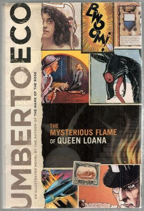 Mysterious Flame of Queen Loana; An Illustrated Novel. Umberto Eco.