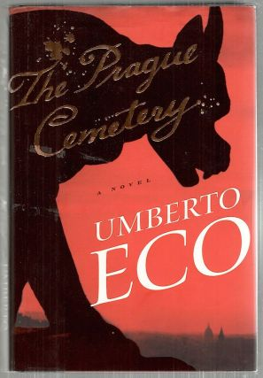 Prague Cemetery. Umberto Eco.