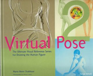 Virtual Pose; The Ultimate Visual Reference Series for Drawing the Human Figure. Mario Henri Chakkour.
