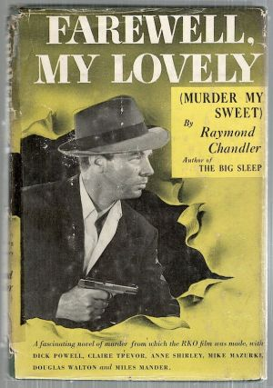 Farewell, My Lovely; A Mystery. Raymond Chandler.