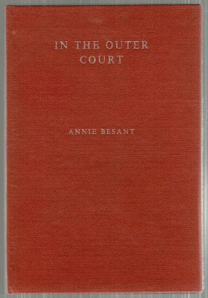 In the Outer Court. Annie Besant