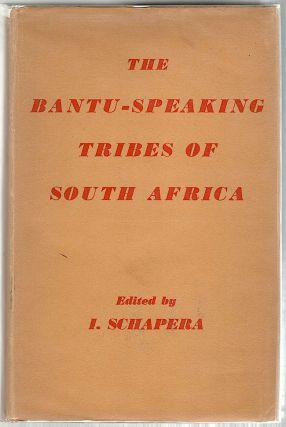 Bantu-Speaking Tribes of South Africa; An Ethnographical Survey. I. Schapera