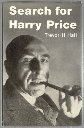 Search for Harry Price. Trevor H. Hall
