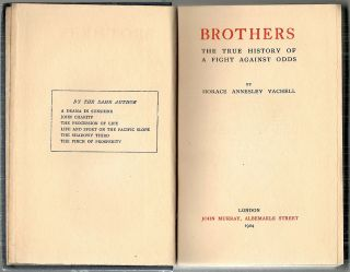 Brothers; The True History of a Fight Against Odds