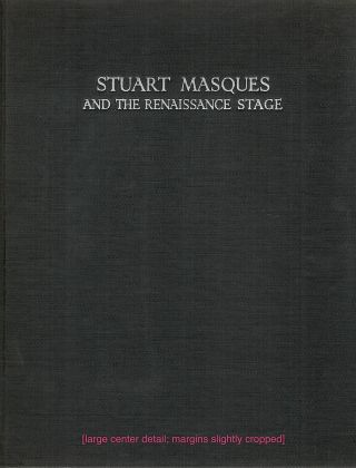 Stuart Masques; And the Renaissance Stage. Allardyce Nicoll