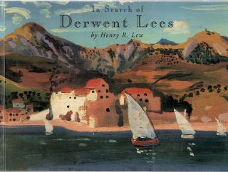 In Search of Derwent Lees. Henry R. Lew.