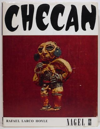 Checan; Essay on Erotic Elements in Peruvian Art. Rafael Larco Hoyle.