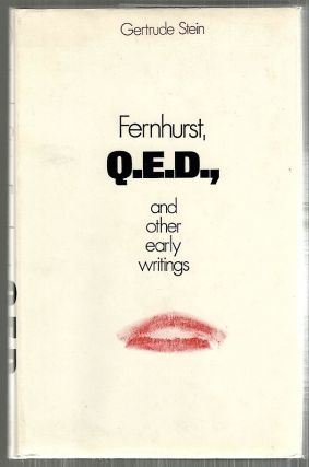 Fernhurst, Q.E.D., and Other Early Writings. Gertrude Stein