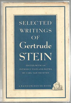 Selected Writings of Gertrude Stein. Carl Van Vechten.
