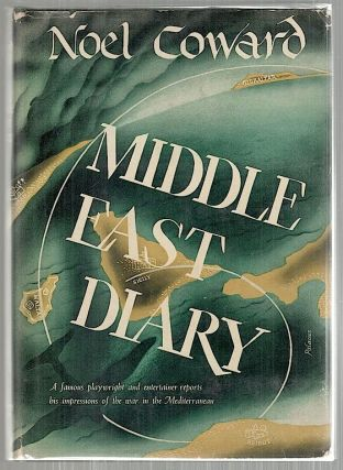 Middle East Diary. Noel Coward