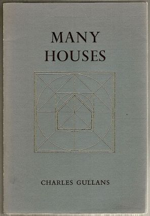 Many Houses. Charles Gullans