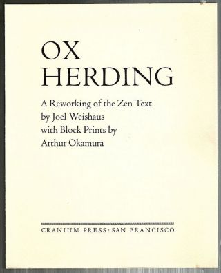 Ox Herding; A Reworking of the Zen Text. Joel Weishaus.