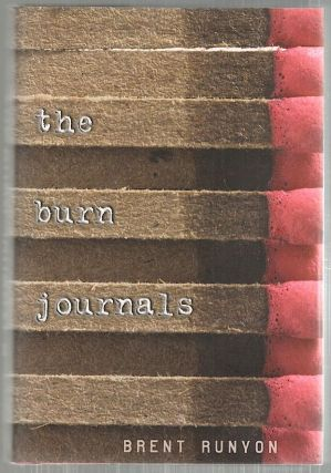 Burn Journals. Brent Runyon