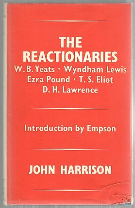 Reactionaries. John R. Harrison.