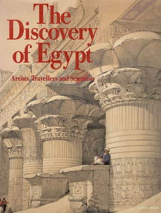 Discovery of Egypt. Fernand Beaucour, Chantal Orgogozo, Yves Laissus