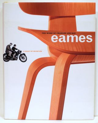 Work of Charles and Ray Eames; A Legacy of Invention. Donald Albrecht, introduction.