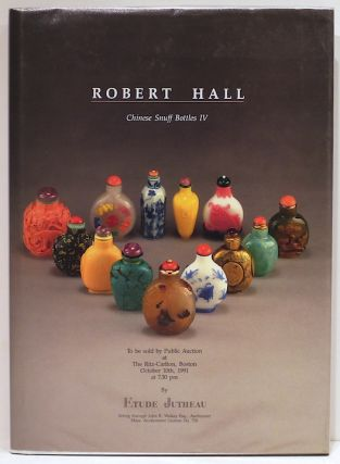 Chinese Snuff Bottles IV. Robert Hall