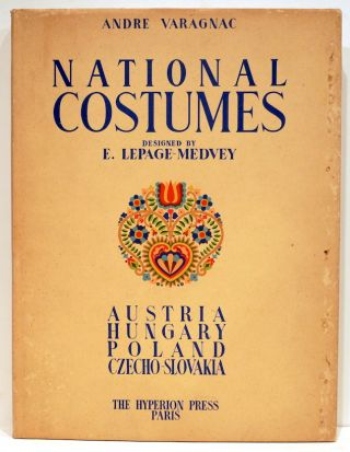 National Costumes. E. Lepage-Medvey